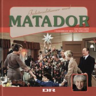 Dan Melchior: Juletraditioner med Matador