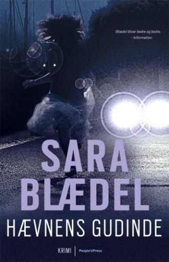 Sara Blædel: Hævnens gudinde : krimi