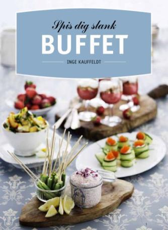Inge Kauffeldt, Ida Holm: Spis dig slank - buffet