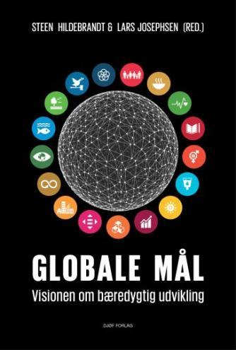 : Globale mål : visionen om bæredygtig udvikling