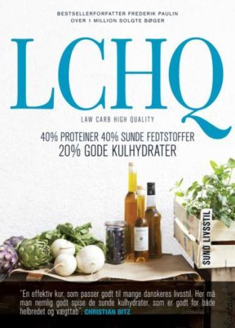 Fredrik Paulún: LCHQ - lav kulhydrat høj kvalitet