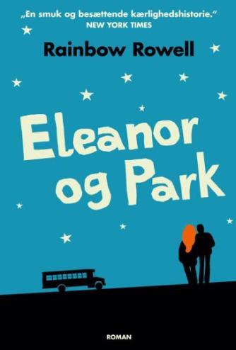 Rainbow Rowell (f. 1973): Eleanor og Park : roman
