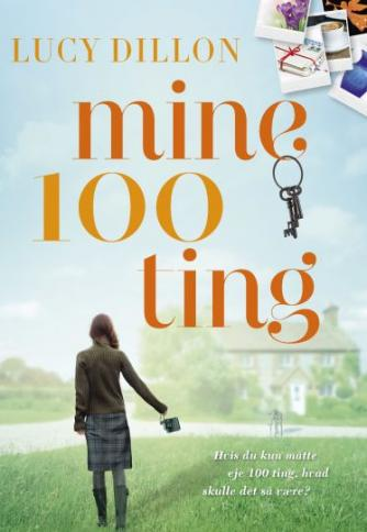 Lucy Dillon: Mine 100 ting