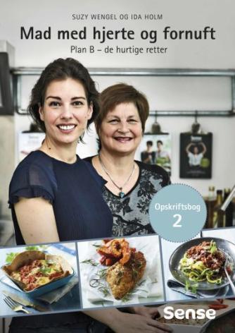 Suzy Wengel, Ida Holm: Plan B - de hurtige retter