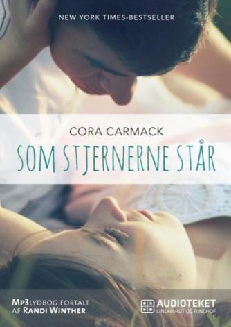 Cora Carmack: Som stjernerne står