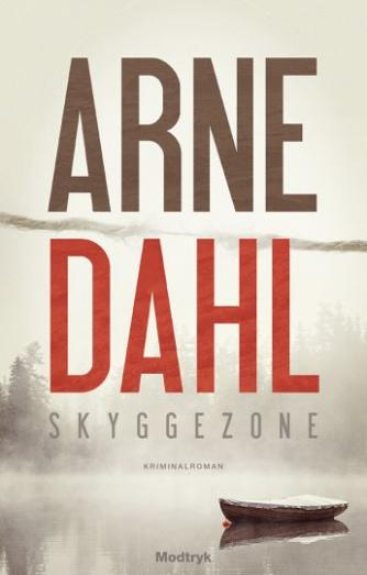 Arne Dahl (f. 1963): Skyggezone : kriminalroman