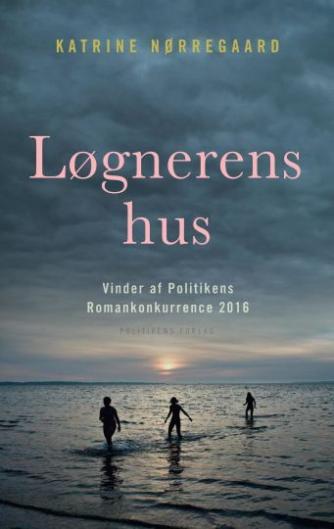 Katrine Nørregaard (f. 1994): Løgnerens hus : roman
