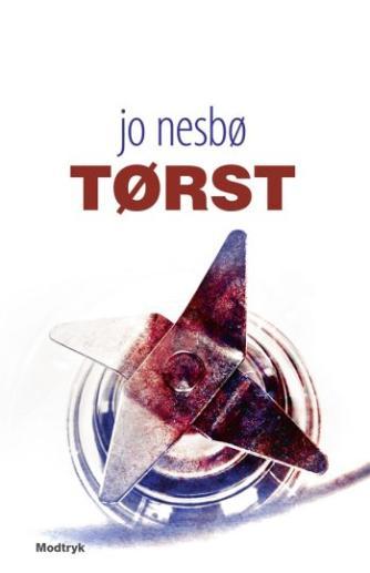 Jo Nesbø: Tørst