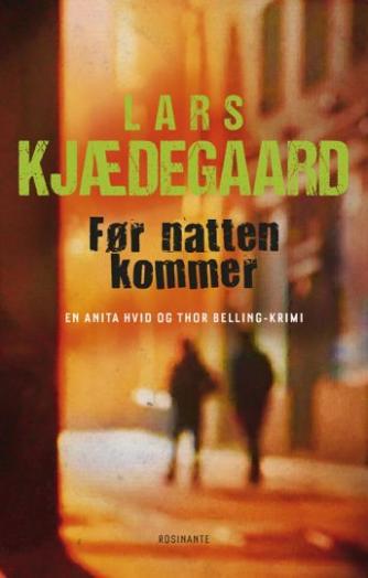 Lars Kjædegaard: Før natten kommer