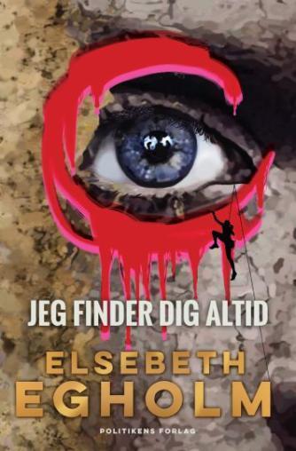 Elsebeth Egholm: Jeg finder dig altid