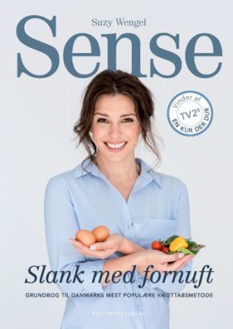 Suzy Wengel: Sense - slank med fornuft