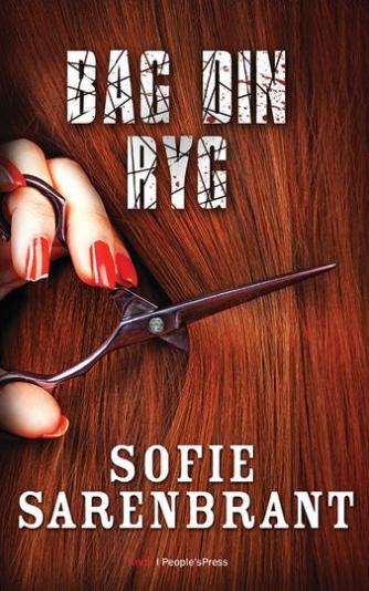 Sofie Sarenbrant: Bag din ryg : krimi